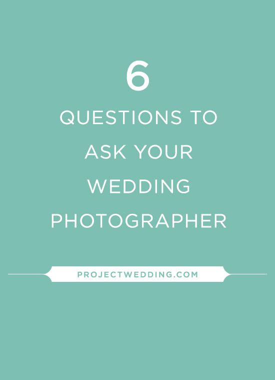 6 Questions To Ask Your Wedding Photographer