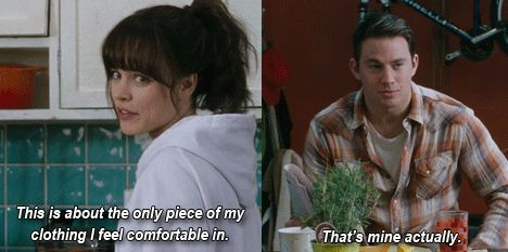 Love this movie  and this is so me with my bf lol. All his clothes are way comfier