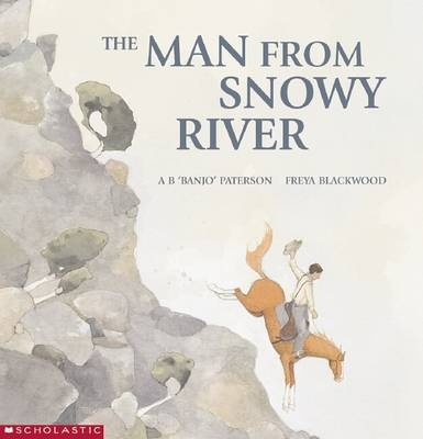 Book Reviews - Man from Snowy River by Banjo Paterson, ISBN ...