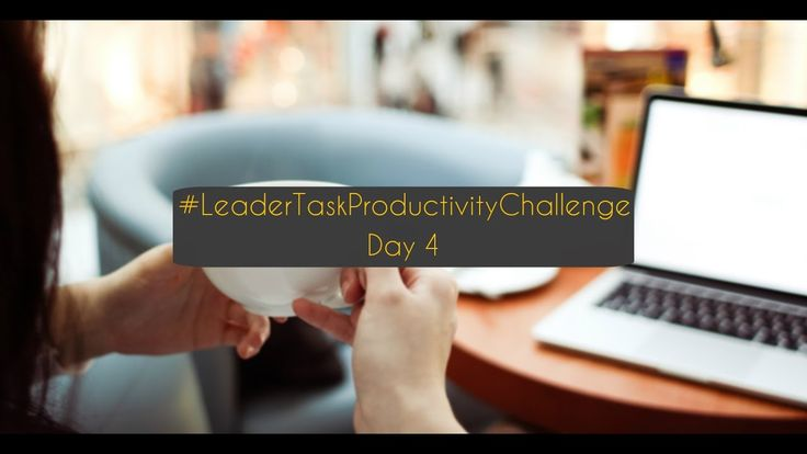 It's Thursday, guys! 2 days more and here it is — Weekend!  Today we continue our #LeaderTaskProductivityChallenge! What we have for today?  https://www.youtube.com/watch?v=m5h28o8boo8