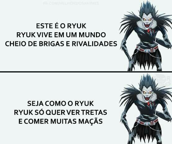 Seja como o Ryuk