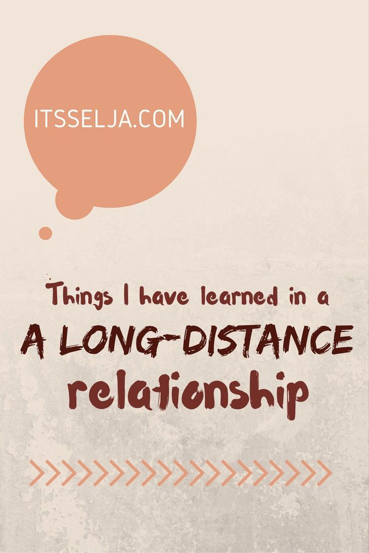 IT'S SELJA Things I have learned in a long-distance relationship