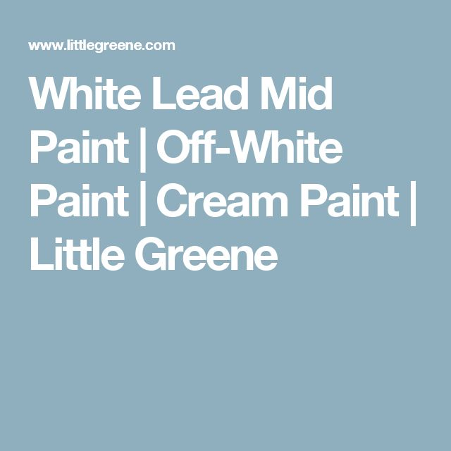 Little Greene Lead Colour Paint 117 For Sale: Best 25+ Off White Paints Ideas On Pinterest