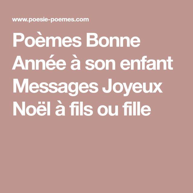 Poèmes Bonne Année à son enfant Messages Joyeux Noël à fils ou fille