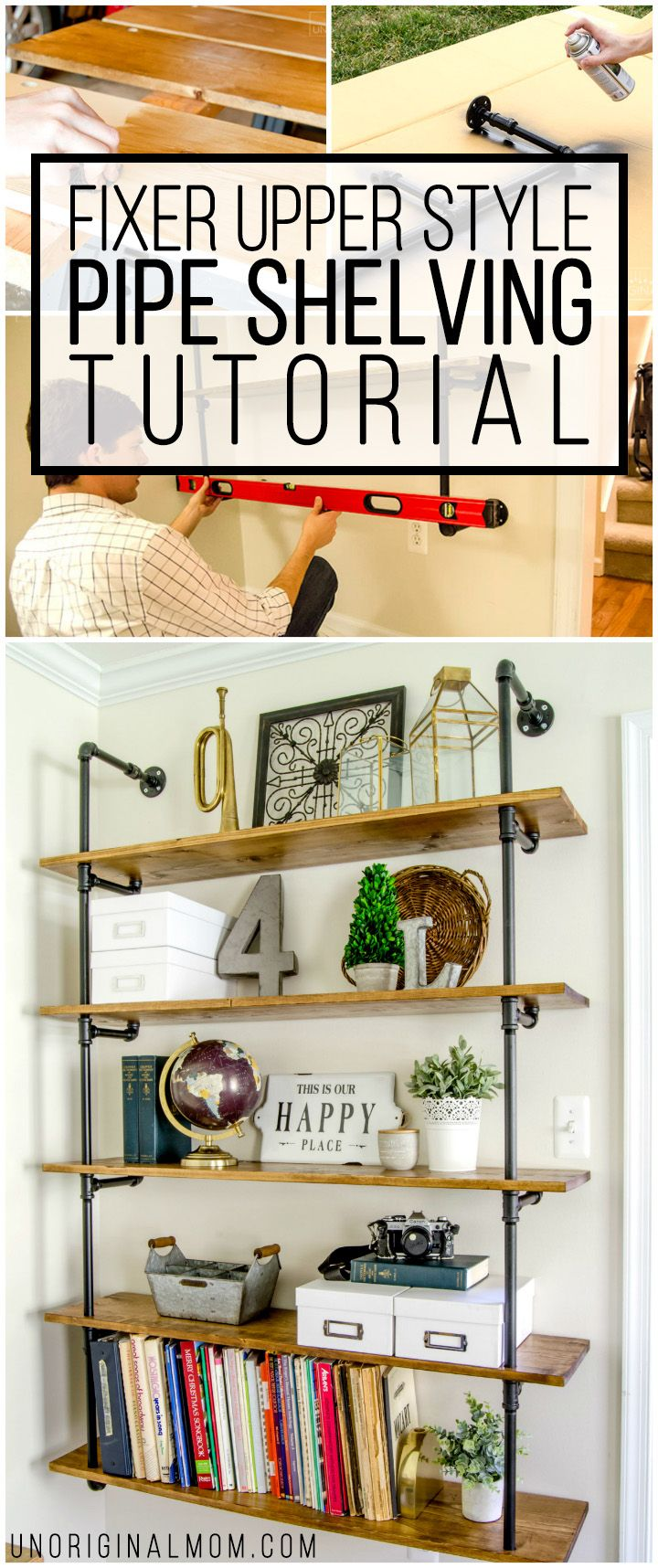 Really detailed step-by-step tutorial to make your own industrial pipe shelving - this is an affordable and fun way to get the Joanna Gaines Fixer Upper style in your own home! #DIY #decor #upcycling http://www.unoriginalmom.com/diy-fixer-upper-pipe-shelving-tutorial/