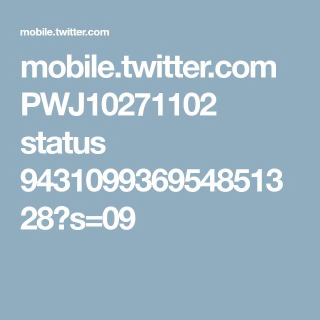 mobile.twitter.com PWJ10271102 status 943109936954851328?s=09