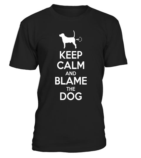 "# Keep Calm and Blame the Dog - Funny Dog Fart T-Shirt .  Special Offer, not available in shops      Comes in a variety of styles and colours      Buy yours now before it is too late!      Secured payment via Visa / Mastercard / Amex / PayPal      How to place an order            Choose the model from the drop-down menu      Click on ""Buy it now""      Choose the size and the quantity      Add your delivery address and bank details      And that's it!      Tags: Everybody who loves his dog…"