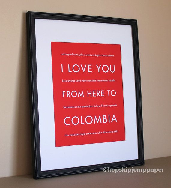 Colombia Wall Art I Love You From Here To by HopSkipJumpPaper, $20.00