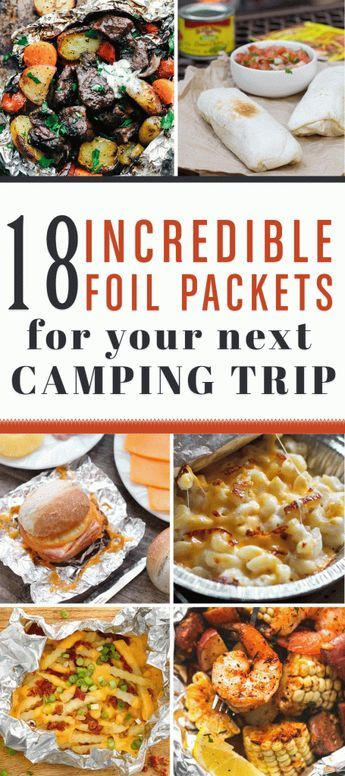 Delicious camping foil packets that will please your whole family on your next camping trip!
