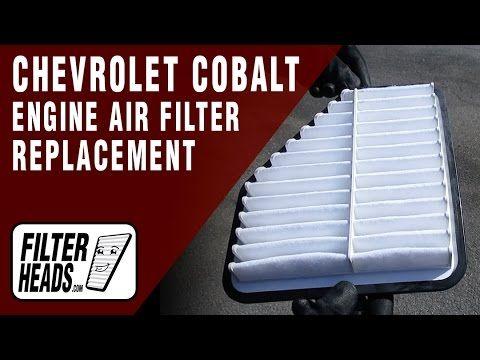 Engine Air Filter Replacement 2005-2010 Chevrolet Cobalt L4 2.2L