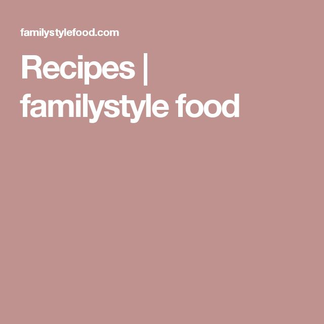 Recipes   familystyle food
