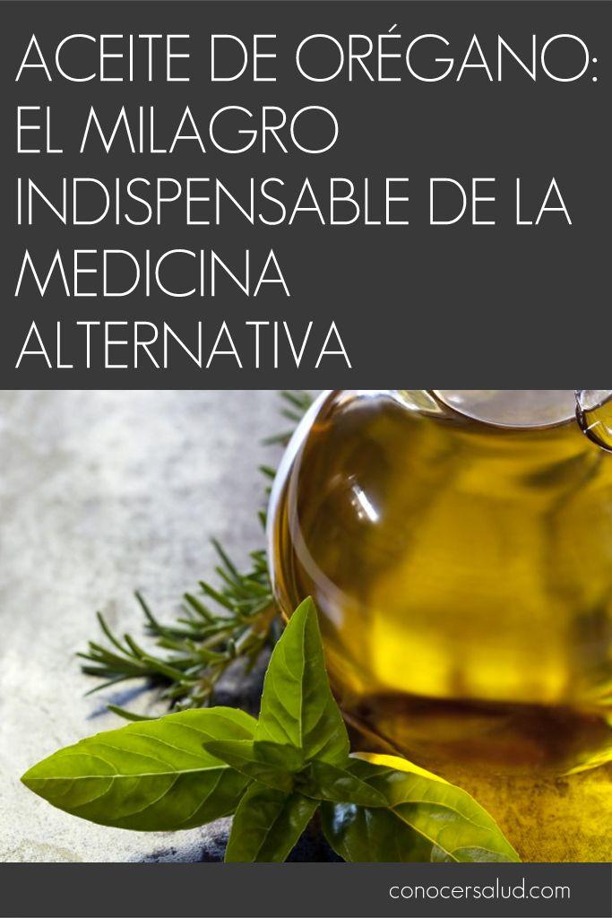 Aceite de orégano: el milagro indispensable de la medicina alternativa #salud