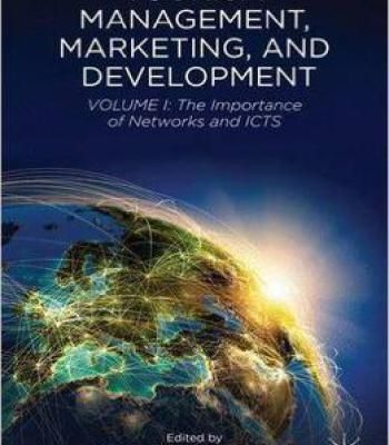 Tourism Management Marketing And Development: Volume I: The Importance Of Networks And Icts PDF