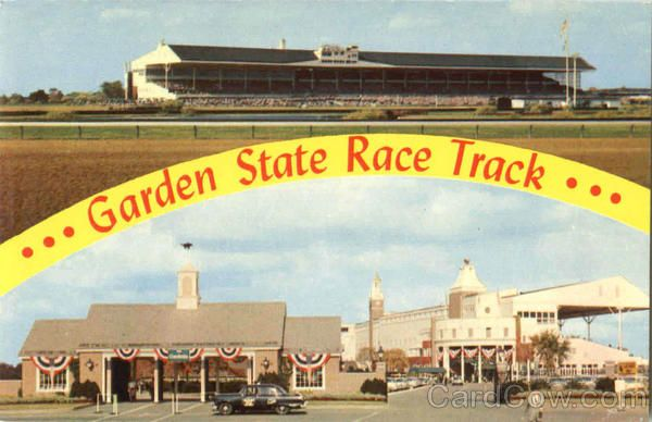 Garden State Race Track Garden State Park Delaware Township New Jersey Good Old Days