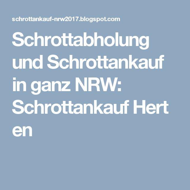 Schrottabholung und Schrottankauf in ganz NRW: SchrottankaufHerten