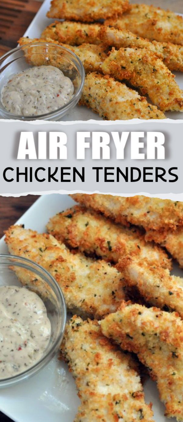 Air Fryer Chicken Tenders Crunchy On The Outside Juicy Amp Tender On The Air Fryer Recipes