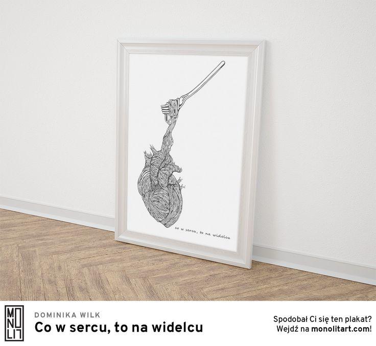 """""""Co w sercu, to na widelcu"""""""