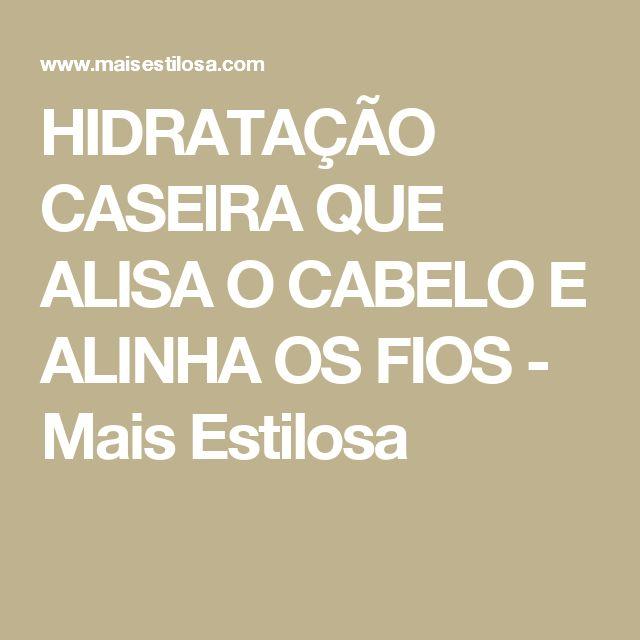 HIDRATAÇÃO CASEIRA QUE ALISA O CABELO E ALINHA OS FIOS  - Mais Estilosa