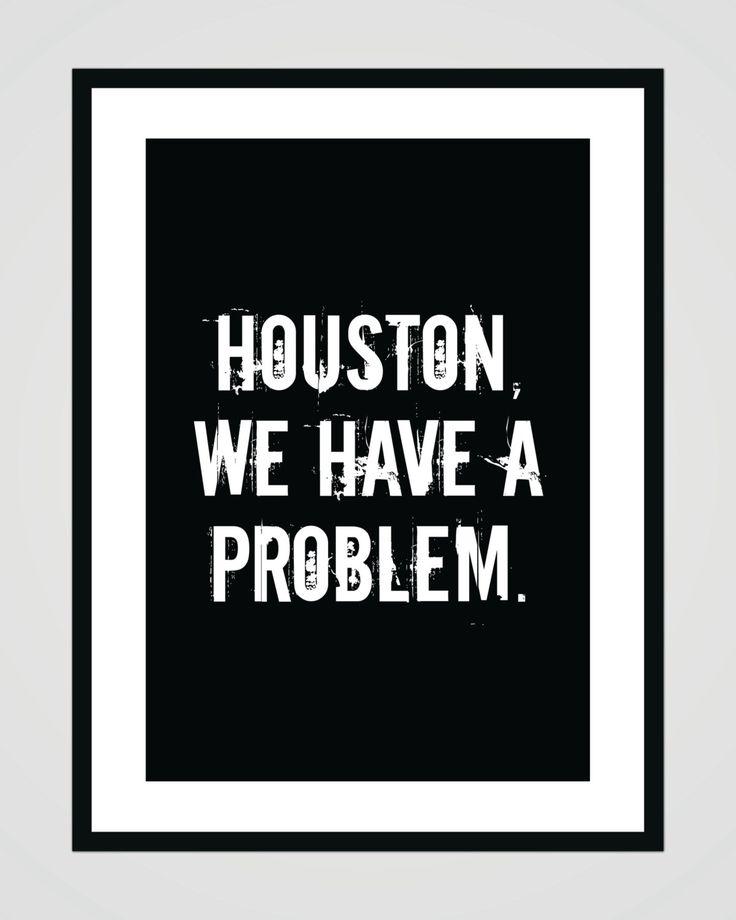Houston we have a problem - Apollo 13 - digital printable
