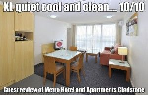 XL-quiet-cool-and-clean-10-out-of-10-Guest-review-of-Metro-Hotel-and-Apartments-Gladstone