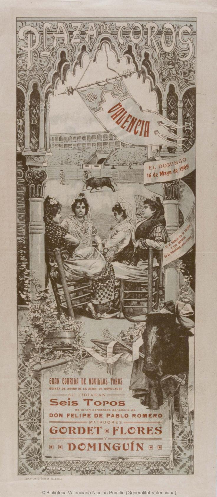 Anónimo. (S. XX) Plaza de Toros Valencia [Material gráfico] : El Domingo 16 de Mayo de 1909 ... : Gran corrida de novillos-toros ... — [S.l. : s.n., 1909?] (Valencia : Imp. y Lit. J. Ortega) 1 lám. (cartel) : col. ; 50 x 22 cm