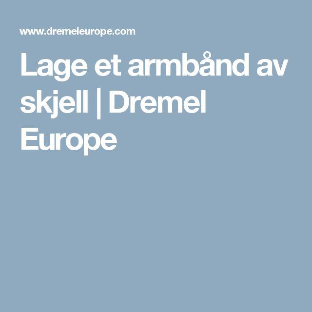 Lage et armbånd av skjell | Dremel Europe