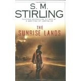 The Sunrise Lands (Hardcover)By S. M. Stirling