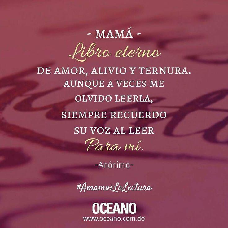 #BuenDía -Felíz #DíaDeLasMadres ! #OceanoRD #AmamosLaLectura #MothersDay #quote #FrasesQueInspiran #FelízDomingo