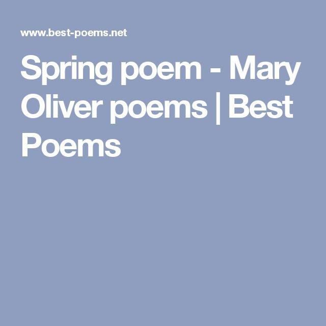 Spring poem - Mary Oliver poems | Best Poems