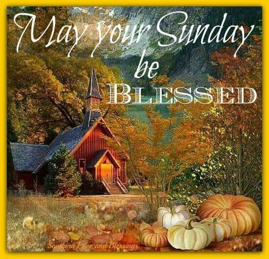 May Your Sunday Be Blessed