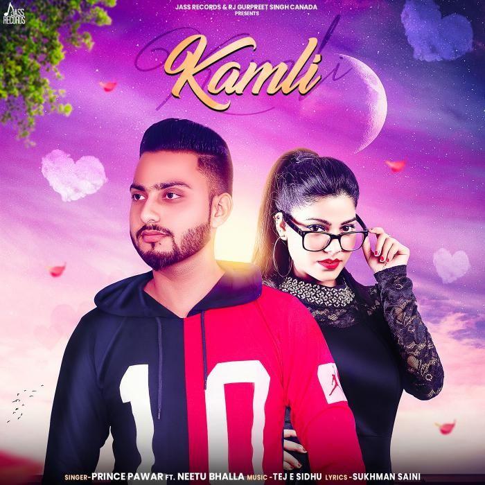 Kamli By Prince Pawar Neetu Bhalla Mp3 Punjabi Song Download And Listen Best Song Lyrics Latest Music Songs
