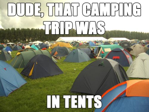 that camping trip was in tents