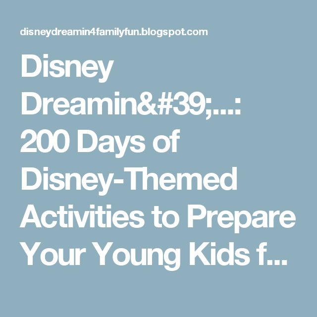 Disney Dreamin'...: 200 Days of Disney-Themed Activities to Prepare Your Young Kids for their Disney World Vacation!
