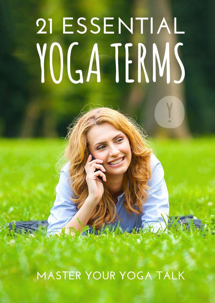 21 Essential Yoga Terms