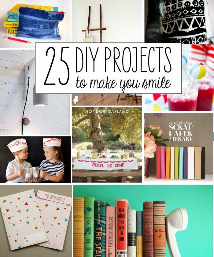 Diy Projects: 25 Fun DIY Projects to Make You Smile