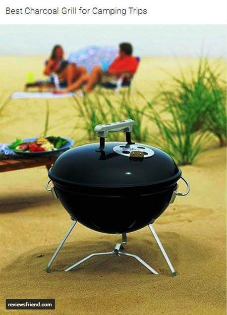 http://reviewsfriend.com/charcoal-grill/ | Best Charcoal Grill for Camping Trips - Choosing the best Charcoal Grill for camping and picnic tours can be daunting task. Thankfully, we have simplified this process for you. We also review and recommend a couple of charcoal grill options.