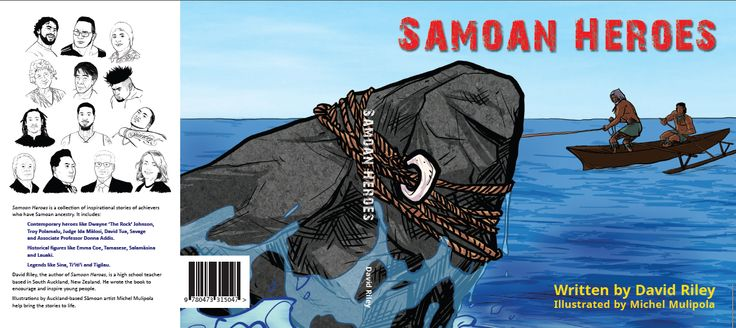 Storylines Notable  Book Award winner 2016! Samoan Heroes tells the inspirational stories of achievers who have Samoan ancestry. It includes legends like Sina and Tigilau; historical figures like Salamāsina; and contemporary heroes like Dwayne 'The Rock' Johnson and Judge Ida Mālosi. The book is written to encourage reading and achievement. Illustrations by Samoan comic book artist, Michel Mulipola. 154 pages (softcover) 240mm x 218mm  Cost:$30