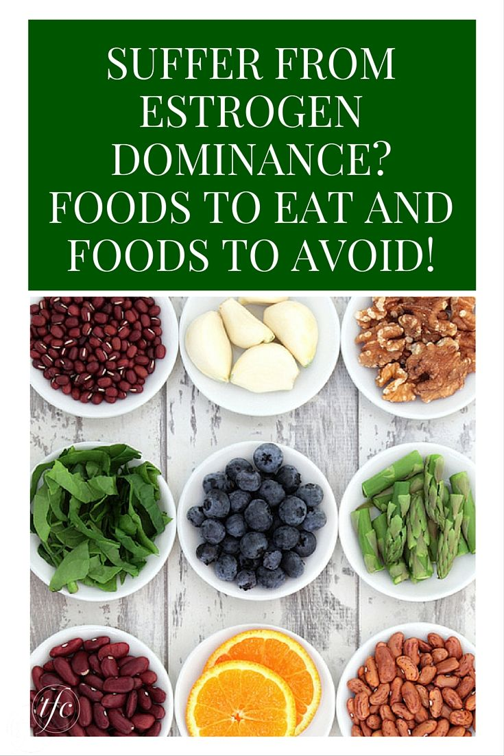 Do You Suffer From Estrogen Dominance? See Which Foods to Eat and Which Ones to Avoid | Natural Remedies |