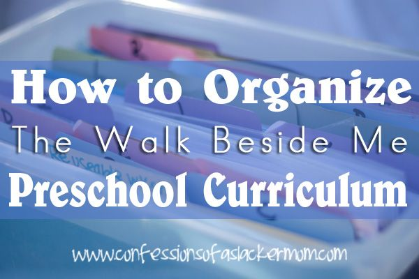 How to organize Walk Beside Me LDS Preschool Curriculum, or any other homeschool curricula!