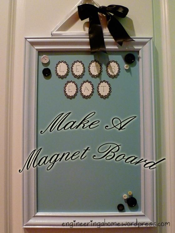 Make A Custom Magnet Board To Hang Inside Your Pantry, On Kitchen Wall Or  Even Lean On The Counter.