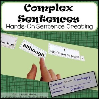 Complex Sentence Structure: A Hands-On Sentence Creating Activity