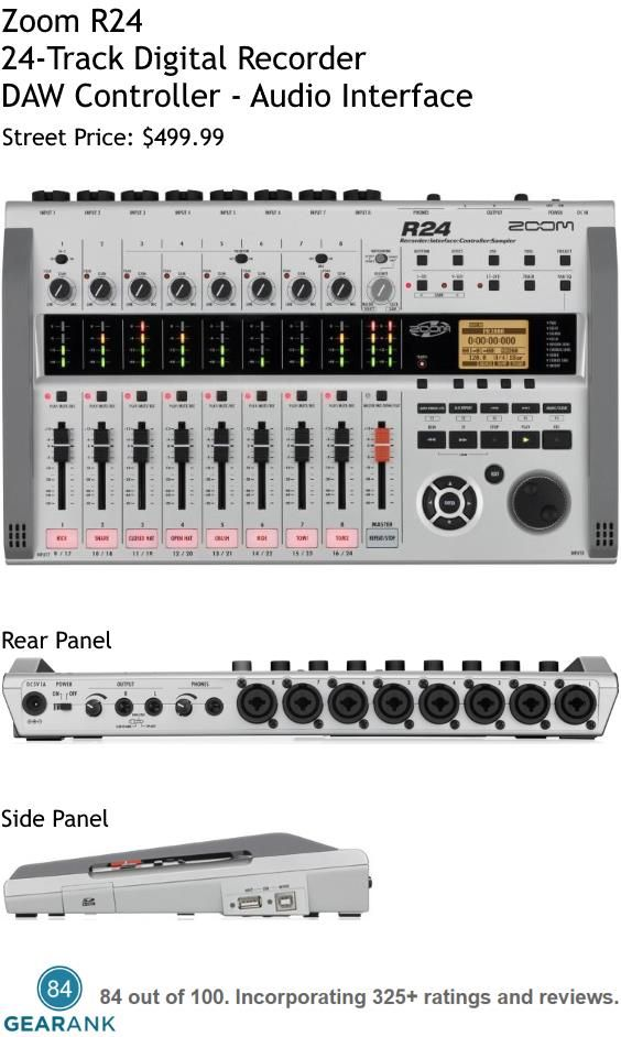 Zoom R24. 24-Track Digital Recorder - DAW Controller - Audio Interface. It records on 8 tracks simultaneously and can mix 24 tracks simultaneously. It also operates as an 8 channel USB Audio Interface.  Street price: $499.99. For a detailed guide to Multitrack Recorders see https://www.gearank.com/guides/best-multitrack-recorder