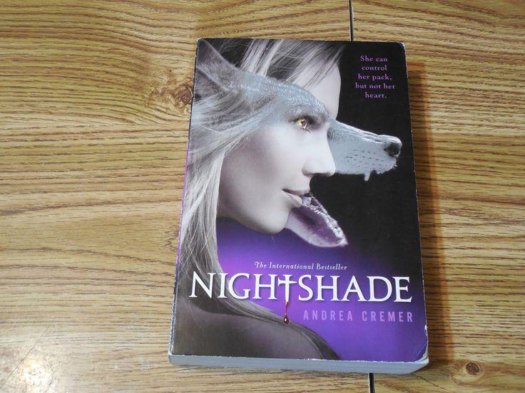 Nightshade Andrea Cremer 2011 Paperback Fiction Fantasy Paranormal Romance