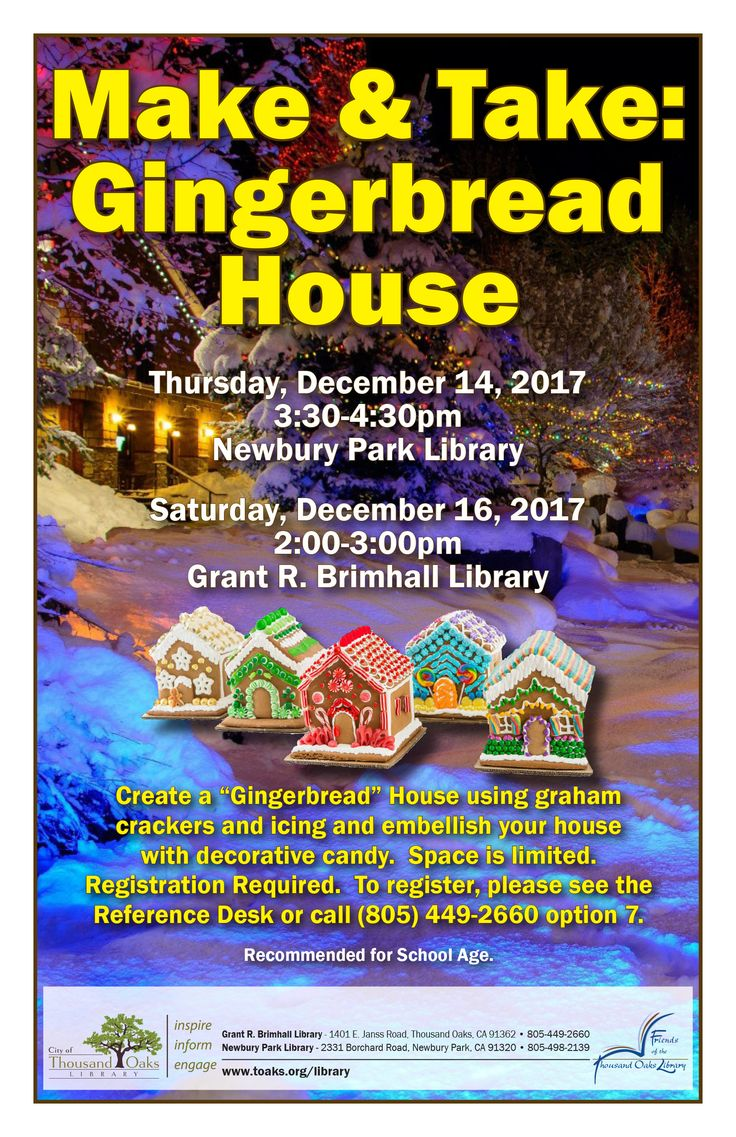 """Make & Take: Gingerbread House. Thursday, December 14, 2017, 3:30-4:30pm at the Newbury Park Library. Saturday, December 16, 2017, 2:00-3:00pm at the Grant R. Brimhall Library. Create a """"Gingerbread"""" House using graham crackers and icing and embellish your house with decorative candy. Space is limited. Registration Required. To register, please see the Reference Desk or call (805) 449-2660 option 7. Recommended for School Age."""