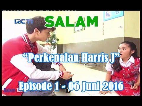 -Full- Perkenalan Harris J SALAM Episode 1 in 6 Juni 2016 - YouTube
