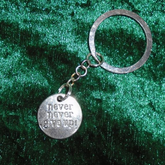 Keyring  Never Never Give Up   Free UK P&P  by KasumiCrafts