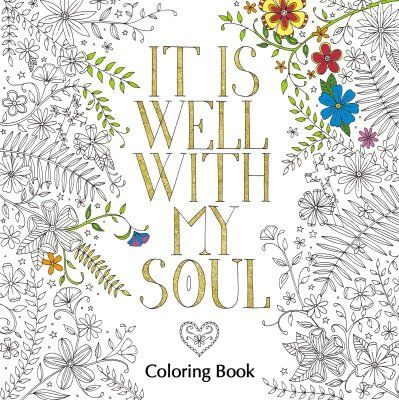It Is Well With My Soul Coloring Book