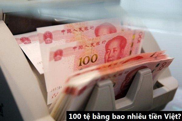100 yuan bằng bao nhiêu tiền Việt Nam Đồng (VNĐ) hay 100 nhân dân tệ đổi được bao nhiêu tiền Việt? Bạn có biết