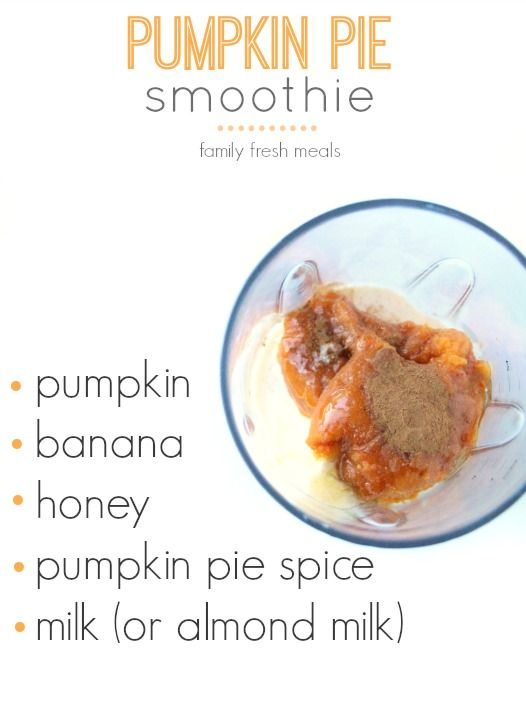 A yummy fall take on dessert! Pumpkin Pie Smoothie from FamilyFreshMeals.com