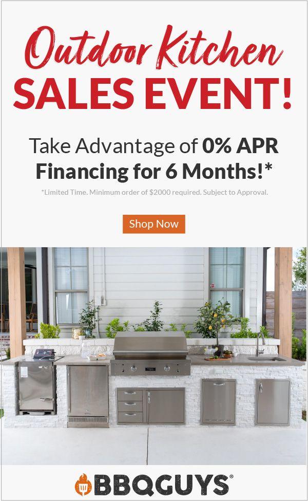 Take Advantage Of 0 Apr Financing For 6 Months In 2020 Kitchen Sale Outdoor Kitchen Kitchen